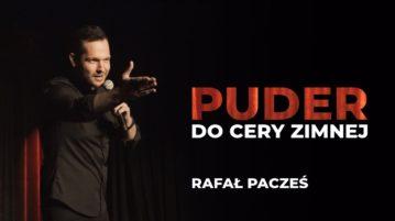 Rafał Pacześ - Puder Do Cery Zimnej