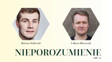 Łukasz Błaszczyk w Nieporozumienie vol. 11
