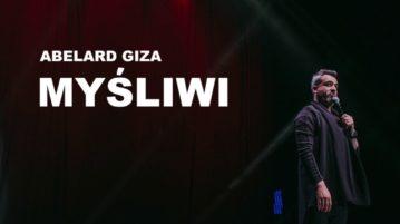 Abelard Giza - Myśliwi
