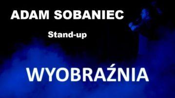 Adam Sobaniec - Wyobraźnia