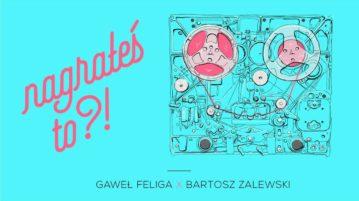 Bartosz Zalewski w #3 Nagrałeś To?!