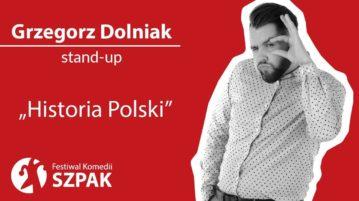 Grzegorz Dolniak - Historia Polski