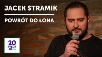 Jacek Stramik - Powrót do łona