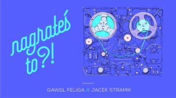 Jacek Stramik w #4 Nagrałeś To