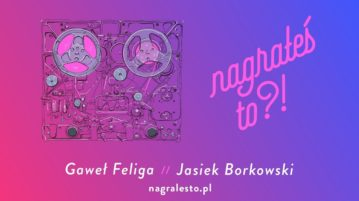 Jasiek Borkowski w #33 Nagrałeś To