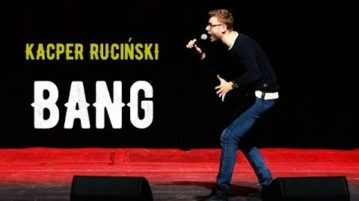 Kacper Ruciński - BANG