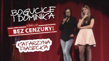 Katarzyna Piasecka - Bogucice i Dominika