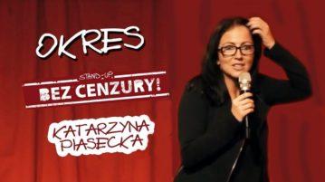 Katarzyna Piasecka - Okres