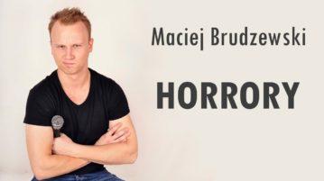 Maciej Brudzewski - Horrory