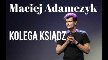 Maciek Adamczyk - Kolega ksiądz