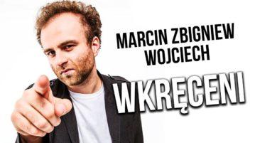 Marcin Zbigniew Wojciech - Wkręceni
