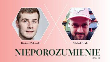 Michał Dzidt w Nieporozumienie vol. 12
