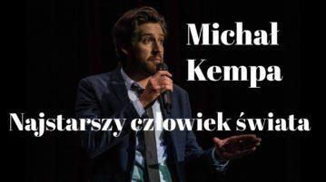 Michał Kempa - Najstarszy człowiek świata