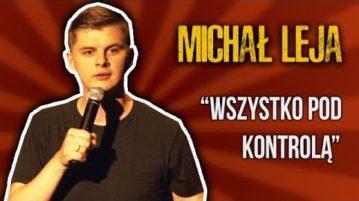 Michał Leja - Wszystko pod kontrolą