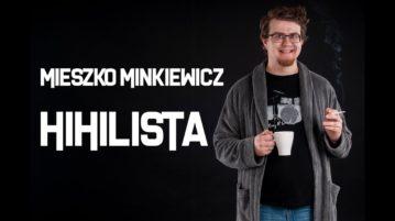 Mieszko Minkiewicz - Hihilista
