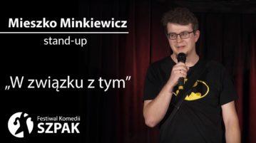 Mieszko Minkiewicz - W związku z tym