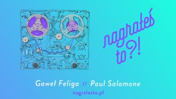 Paul Salamone w #25 Nagrałeś To
