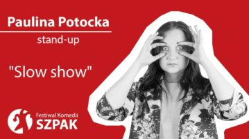 Paulina Potocka - Slow show