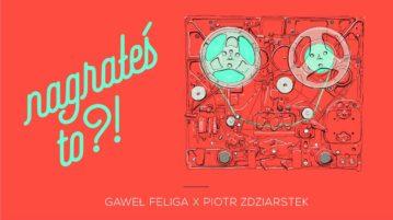 Piotr Zdziarstek w #12 Nagrałeś To