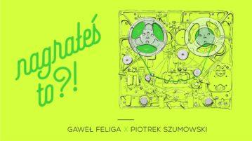 Piotrek Szumowski w #14 Nagrałeś To