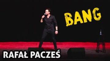 Rafał Pacześ - BANG