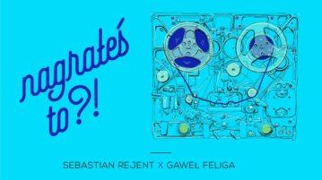 Sebastian Rejent w #18 Nagrałeś To