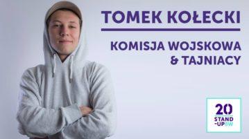 Tomek Kołecki - Komisja wojskowa & tajniacy