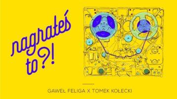 Tomek Kołecki w #15 Nagrałeś To