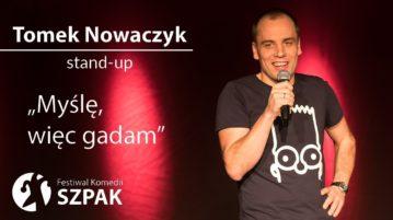 Tomek Nowaczyk - Myślę więc gadam