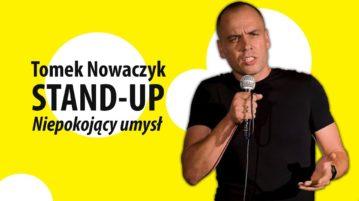 Tomek Nowaczyk - Niepokojący umysł