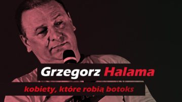Grzegorz Halama - Kobiety które robią botoks