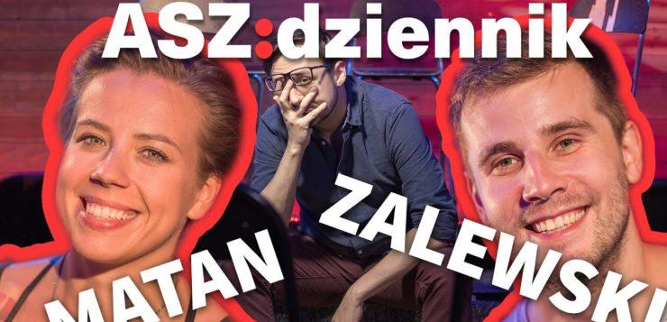Bartosz Zalewski i Agnieszka Matan w ASZ Dziennik