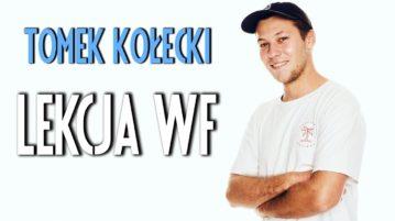 Tomek Kołecki - Lekcja WF