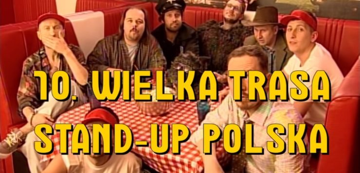 10 Wielka Trasa Stand-up Polska