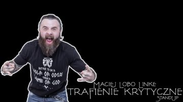 Maciej Lobo Linke - Trafienie Krytyczne