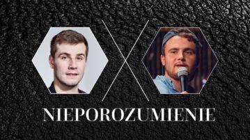 Bartosz Zalewski i Cezary Ponttefski w Nieporozumienie vol. 24