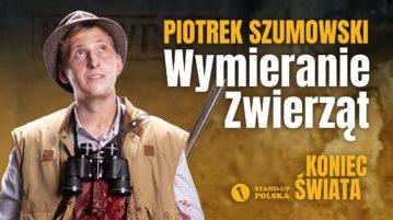 Piotrek Szumowski - Wymieranie Zwierząt