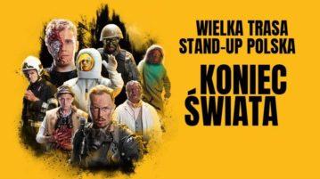 Stand-up Polska koniec świata