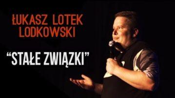 Łukas Lotek Lodkowski - Stałe Związki