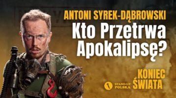 Antoni Syrek-Dąbrowski - Kto przetrwa apokalipsę