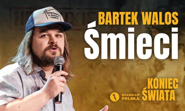 Bartek Walos - Śmieci
