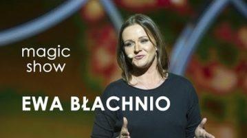 Ewa Błachnio w Magic Show