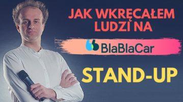 Marcin Zbigniew Wojciech - Jak wkręcam ludzi na Blablacar