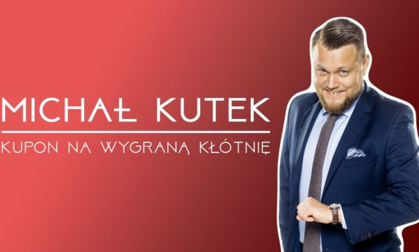 Michał Kutek - Kupon na wygraną kłótnię