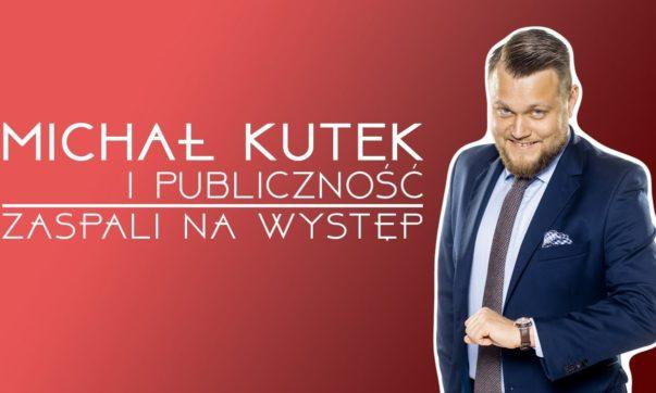 Michał Kutek - Zaspali na występ