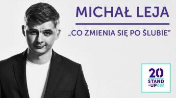 Michał Leja - Co zmienia się po ślubie