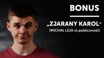 Michał Leja - Zjarany Karol