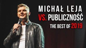 Michał Leja vs Publiczność - The Best Of 2019
