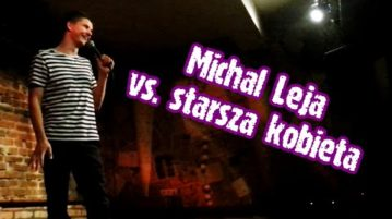 Michał Leja vs. publiczność - Starsza kobieta
