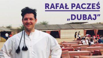 Rafał Pacześ - Dubaj